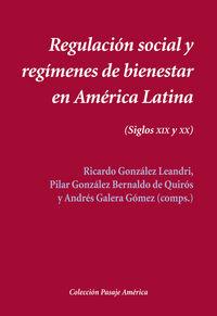 Regulacion social y regimenes de bienestar en america latin