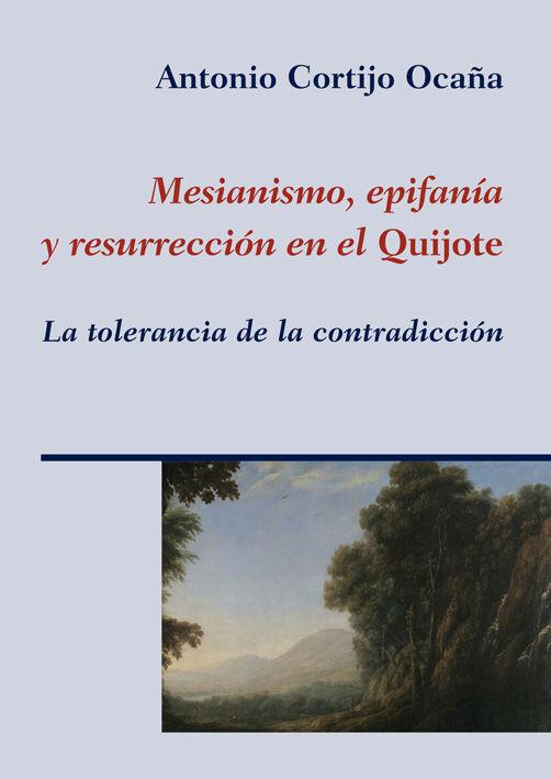 Mesianismo epifania y resurreccion en el quijote