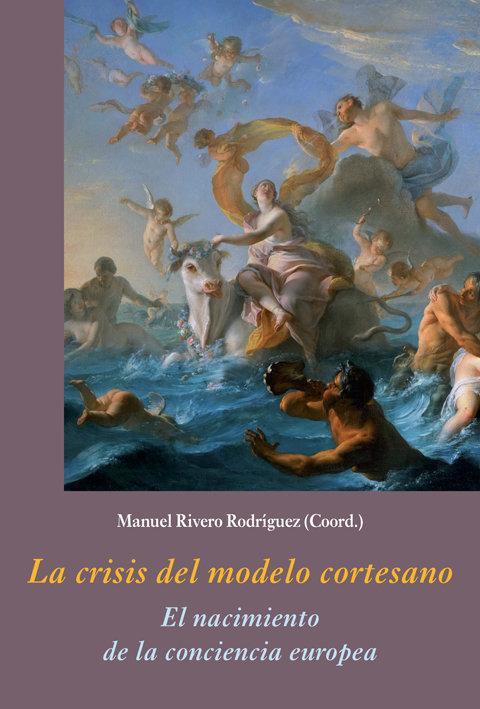 Crisis del modelo cortesano,la