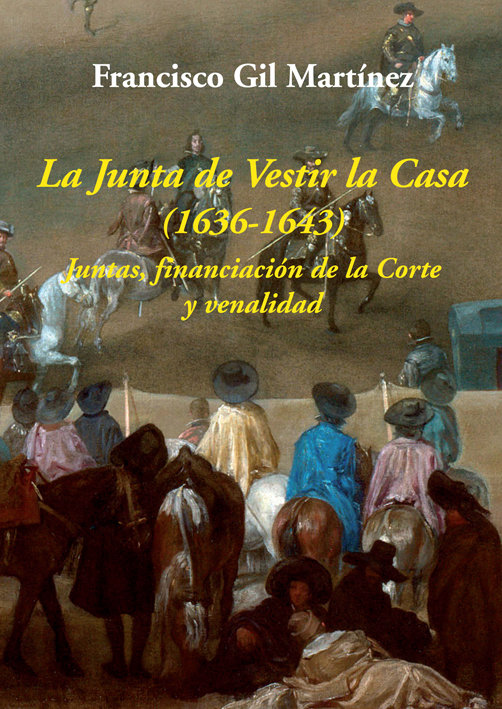 Junta de vestir la casa 1636-1643,la