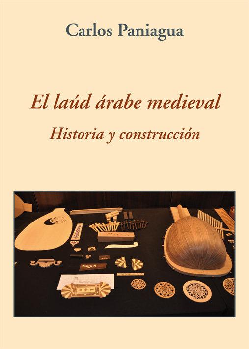 Laud arabe medieval historia y construccion,el