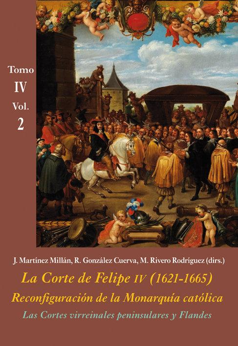 Cortes virreinales peninsulares y flandes vol 2,las