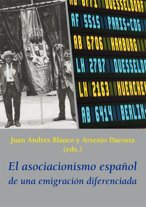 El asociacionismo español de una emigracion diferenciada