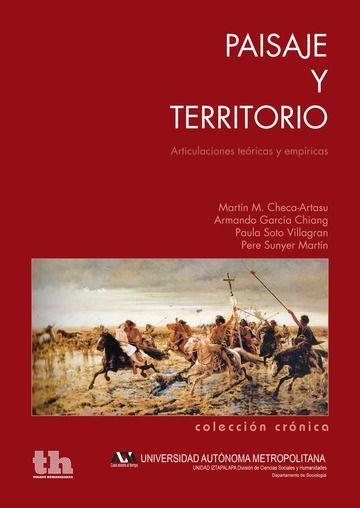 Paisaje y territorio. articulaciones teoricas y empiricas