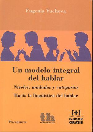 Un modelo integral del hablar
