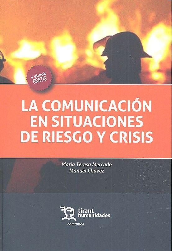 Comunicacion en situaciones riesgo y crisis