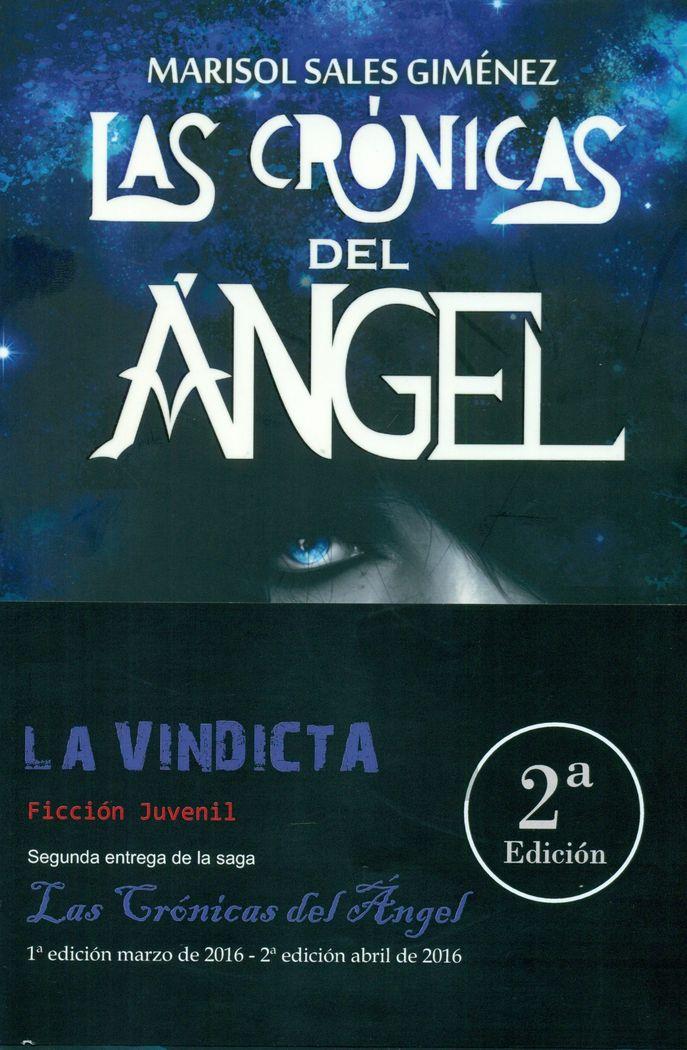 Cronicas del angel. la vindicta,las
