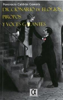 Diccionario de elogios piropos y voces galantes