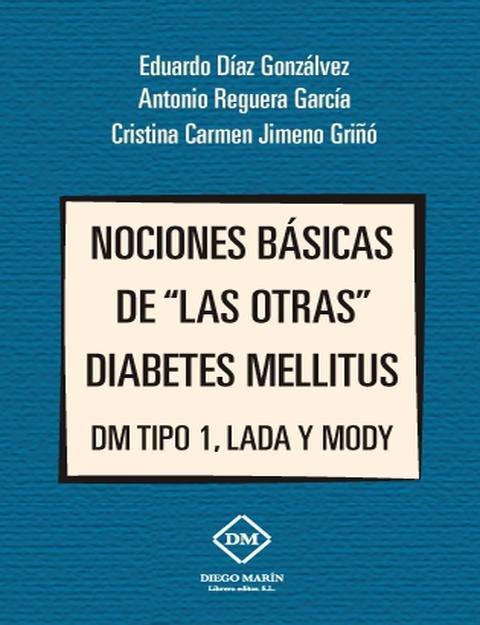 Nociones basicas de las otras diabetes mellitus dm tipo 1, l