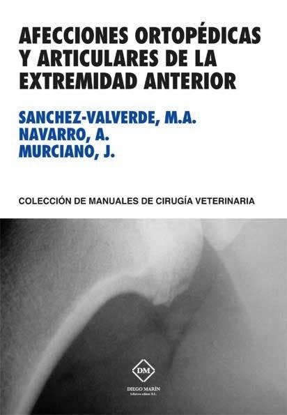 Afecciones ortopedicas y articulares de la extremidad anteri