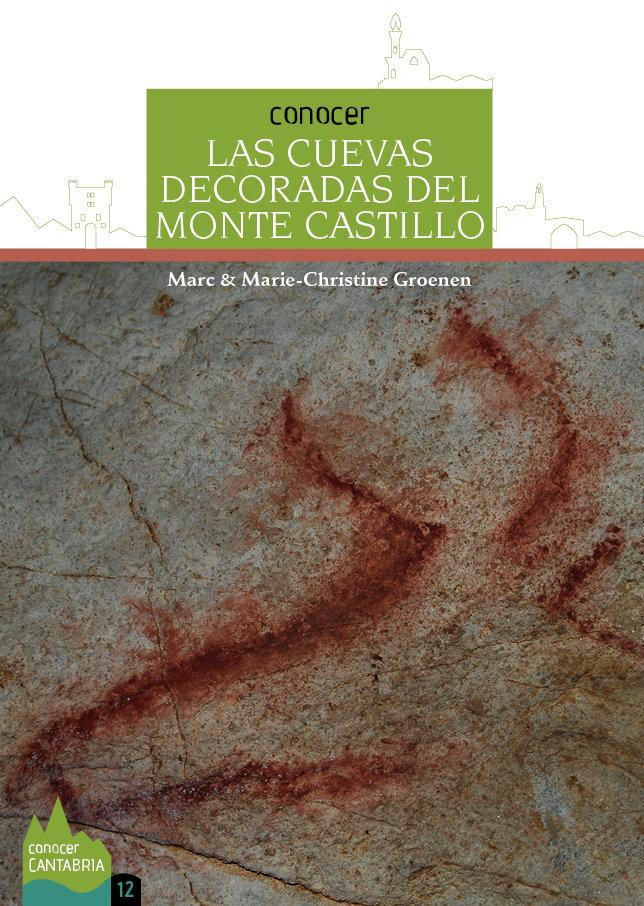 Conocer las cuevas decoradas del monte castillo