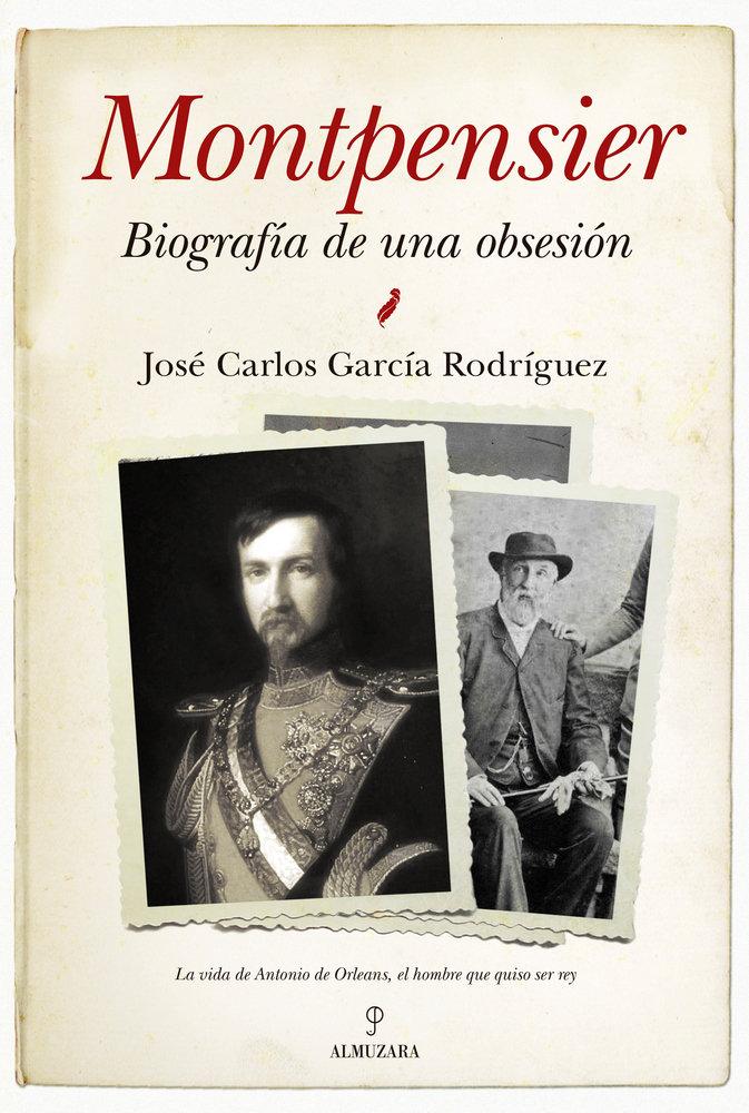 Montpensier biografia de una obsesion