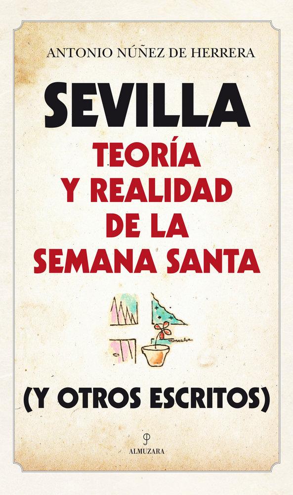 Sevilla teoria y realidad de la semana santa