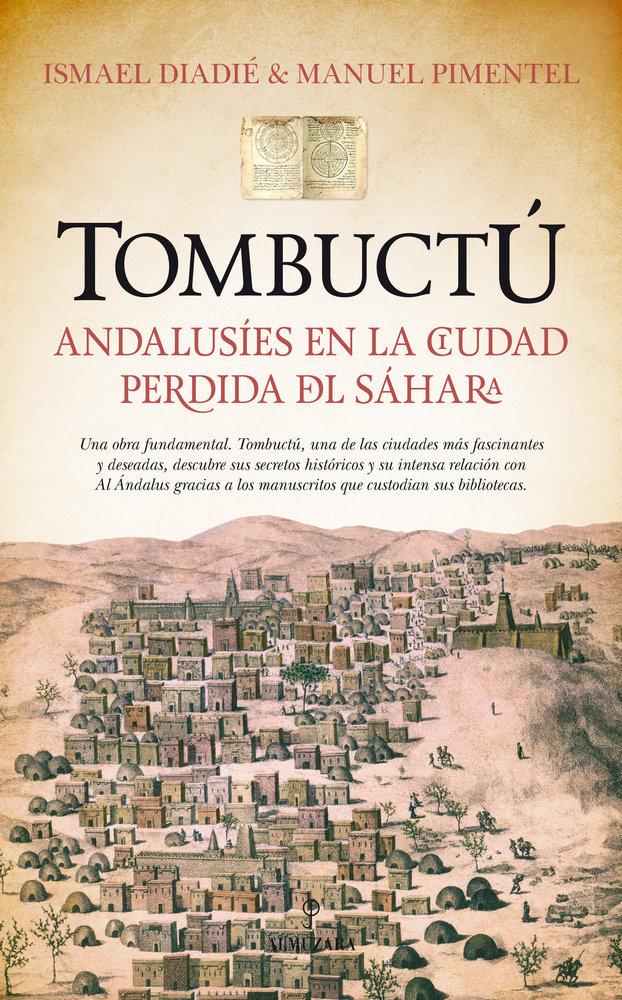 Tombuctu andalusies en la ciudad perdida del sahara
