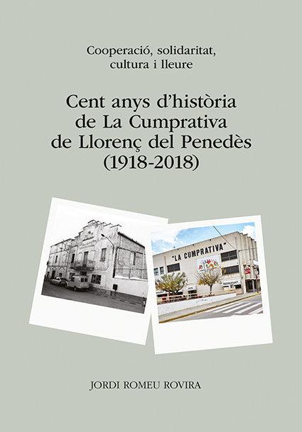 Cent anys d'historia de la cumprativa de llorenç del penedes