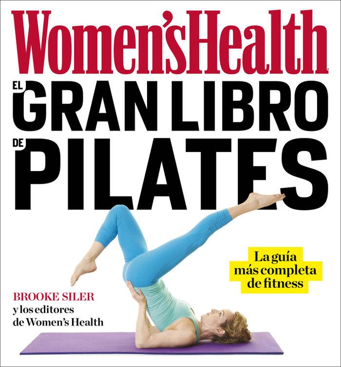 Gran libro de pilates womens health,el