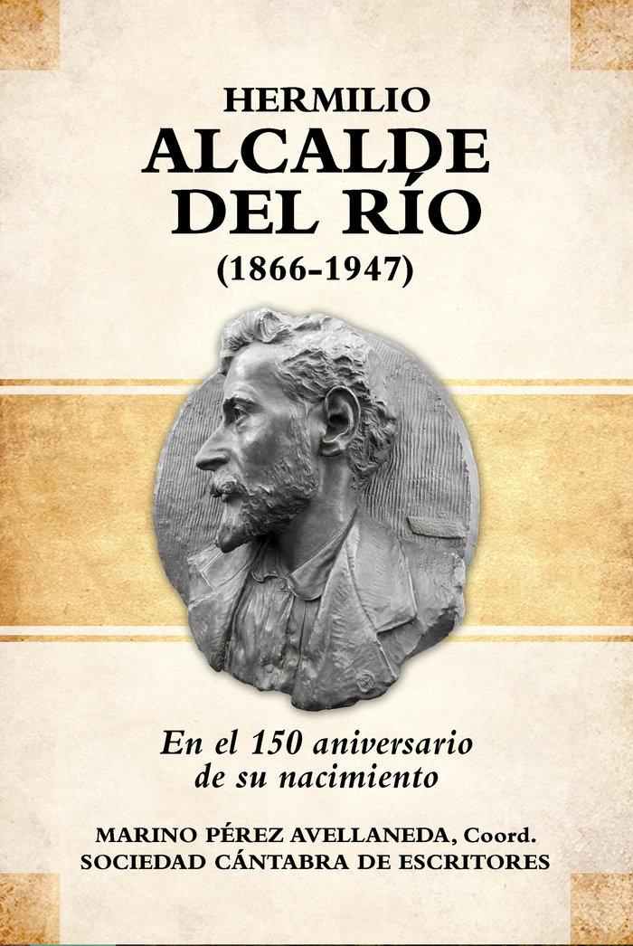Hermilio alcalde del rio 1866-1947