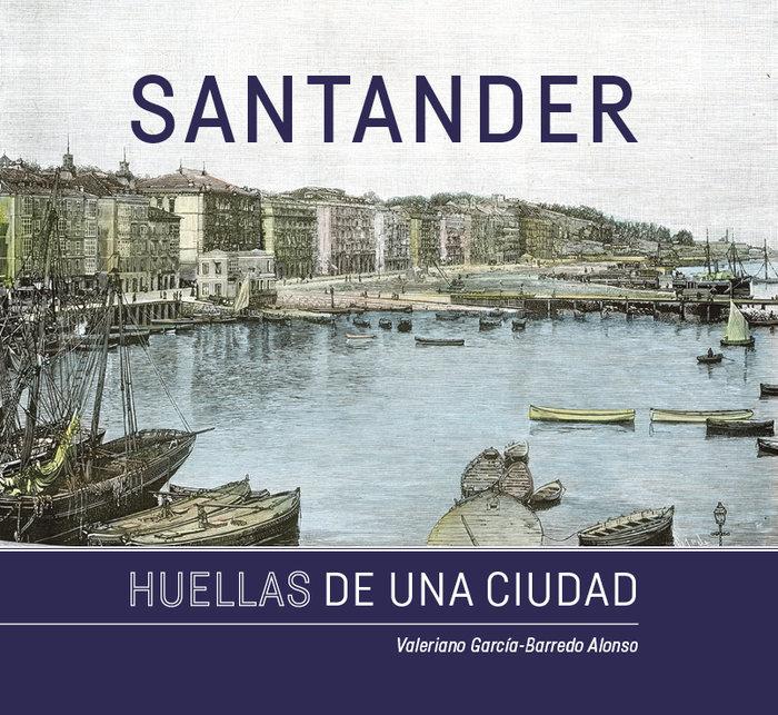 Santander. huellas de una ciudad