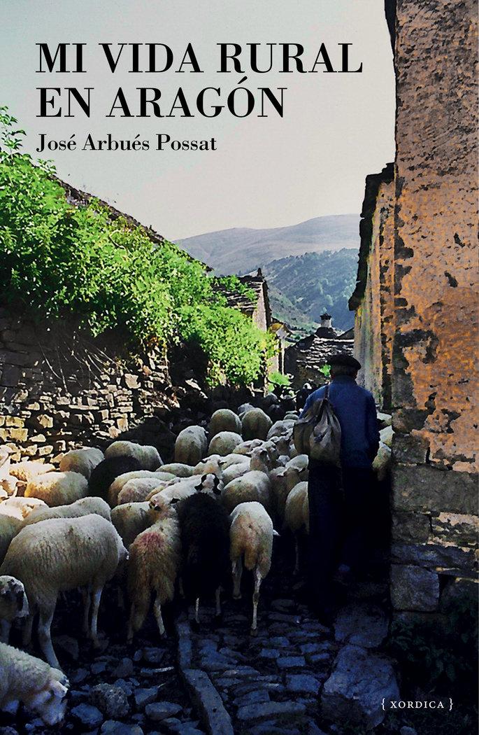 Mi vida rural en aragon