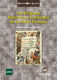 Origenes historicos y culturales de la union europea,los