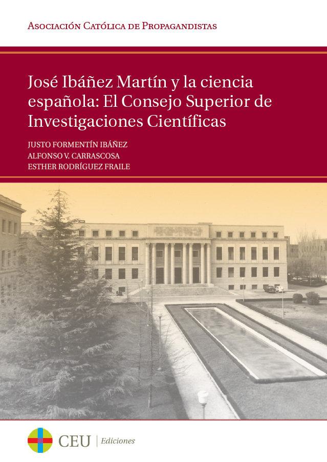 Jose ibañez martin y la ciencia española: el consejo superio