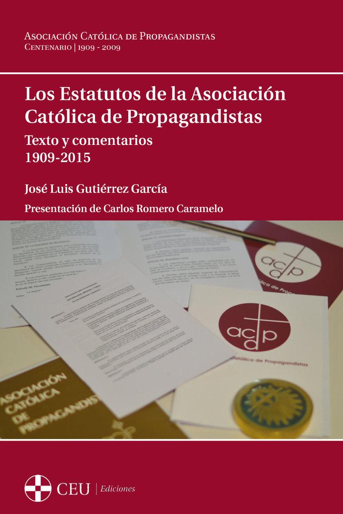 Estatutos de la asociacion catolica de propagandistas.,los