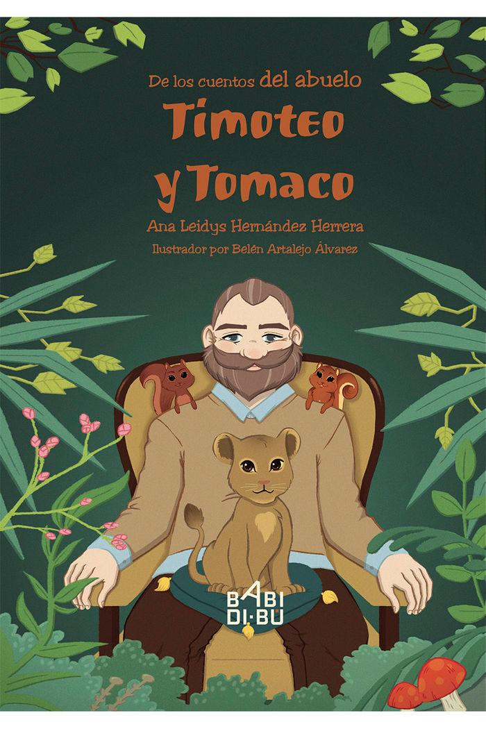 De los cuentos del abuelo timoteo y tomaco