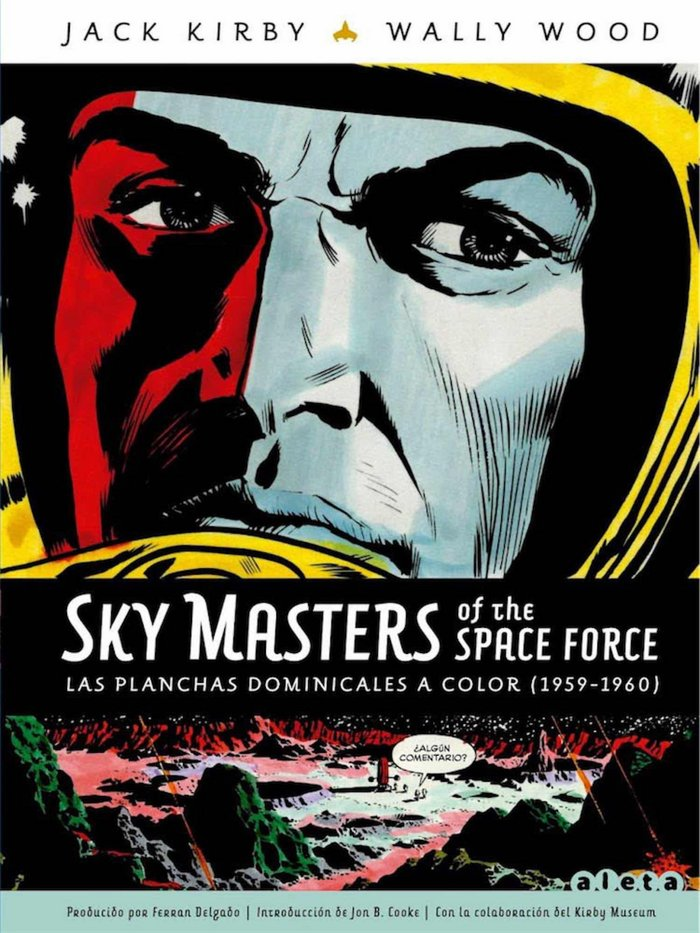 Sky masters of the space force 3 las planchas dominicales