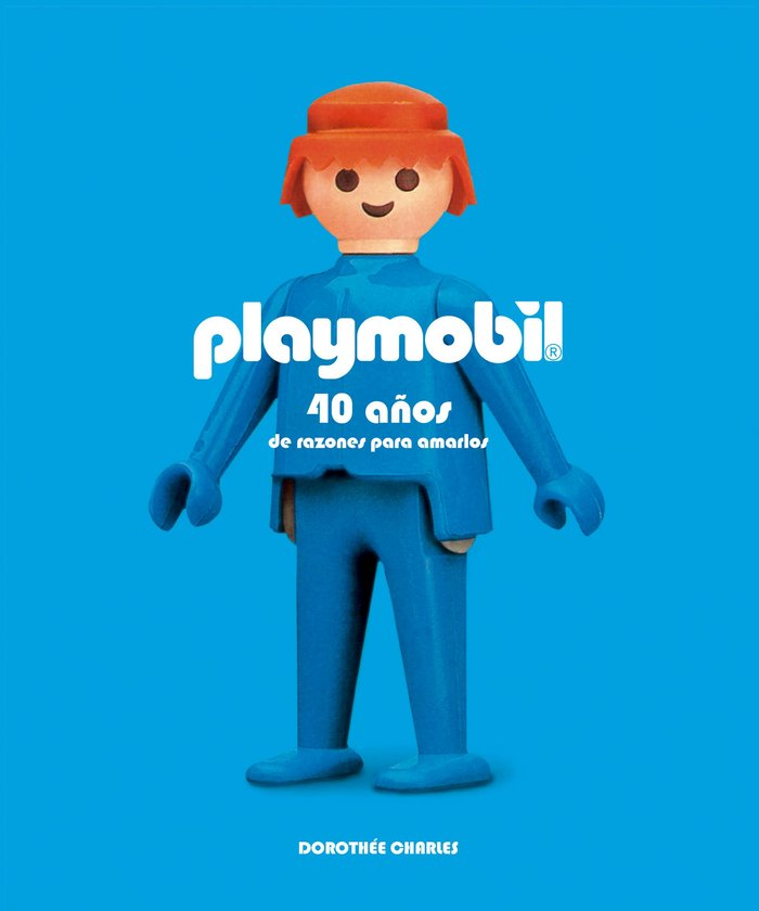 Playmobil 40 años de razones para amarlos