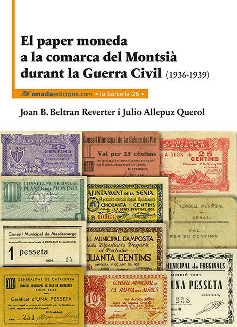 Paper moneda a la comarca del montsia durant la guerra civil