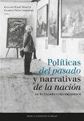 Politicas del pasado y narrativas de la nacion
