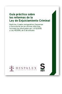 Guia practica sobre las reformas de la ley de enjuiciamiento
