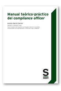 Manual teorico-practico del compliance officer