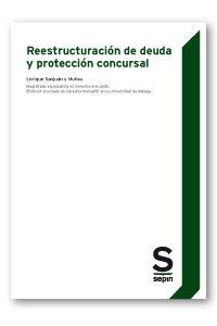 Reestructuracion de deuda y proteccion concursal