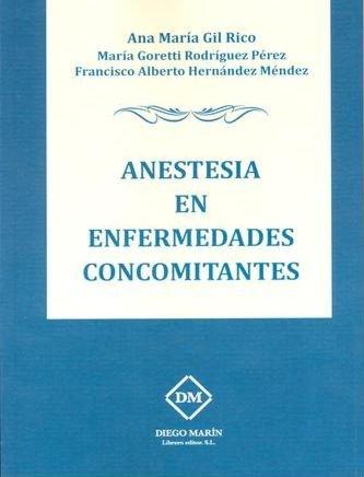 Anestesia en enfermedades concomitantes