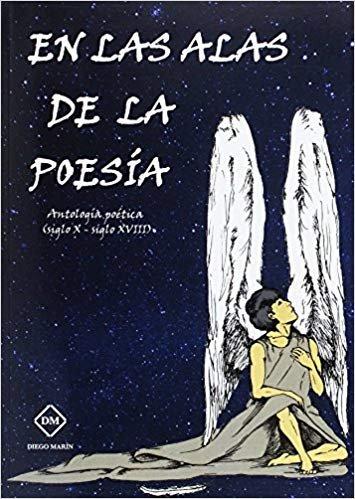 En las alas de la poesia  antologia poetica (siglo x - siglo