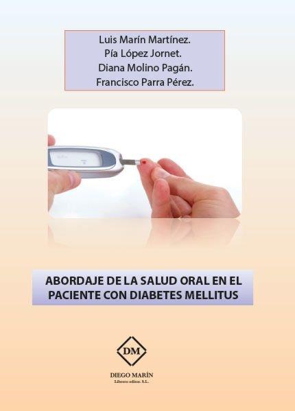 Abordaje de la salud oral en el paciente con diabetes mellit