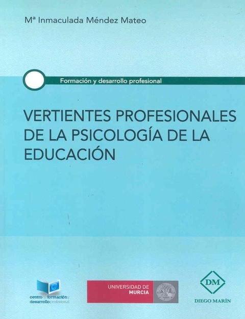Vertientes profesionales de la psicologia de la educacion