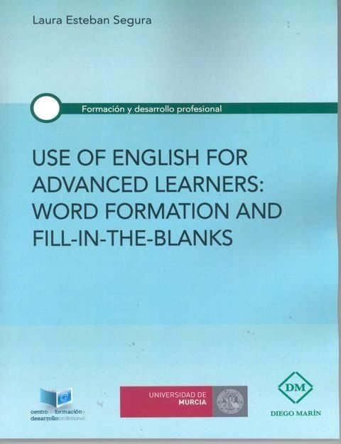 Use of english for advanced learners: word formation and fil