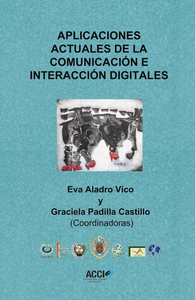 Aplicaciones actuales de la comunicacion e interaccion digit