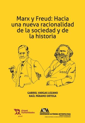 Marx y freud: hacia una nueva racionalidad de la sociedad y