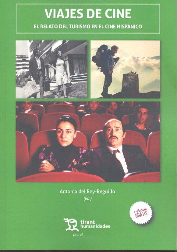Viajes de cine el relato turismo cine hispanico