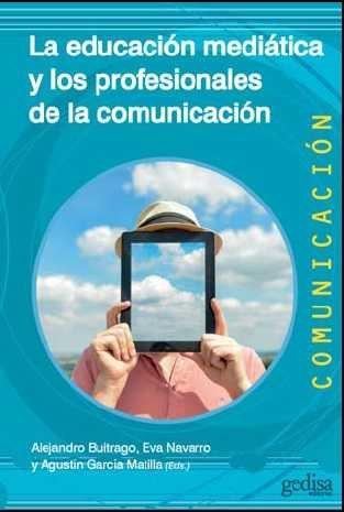 Educacion mediatica y los profesionales de la comunicacion