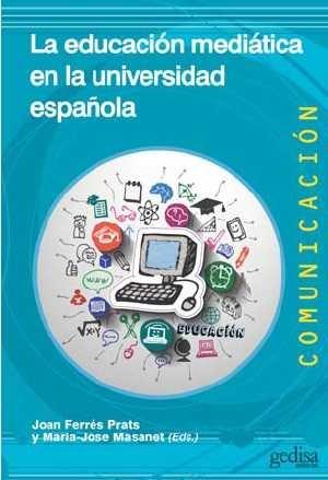 Educacion mediatica en la universidad española,la
