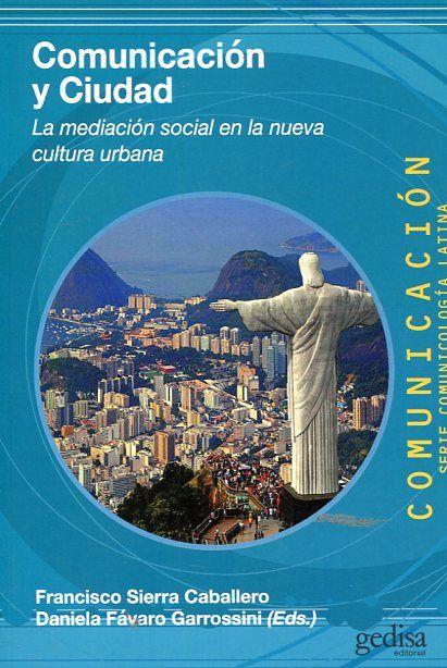 Comunicacion y ciudad