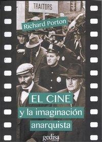 Cine y la imaginacion anarquista,el