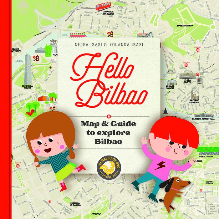 Hello bilbao map & guide to explore bilbao - ing