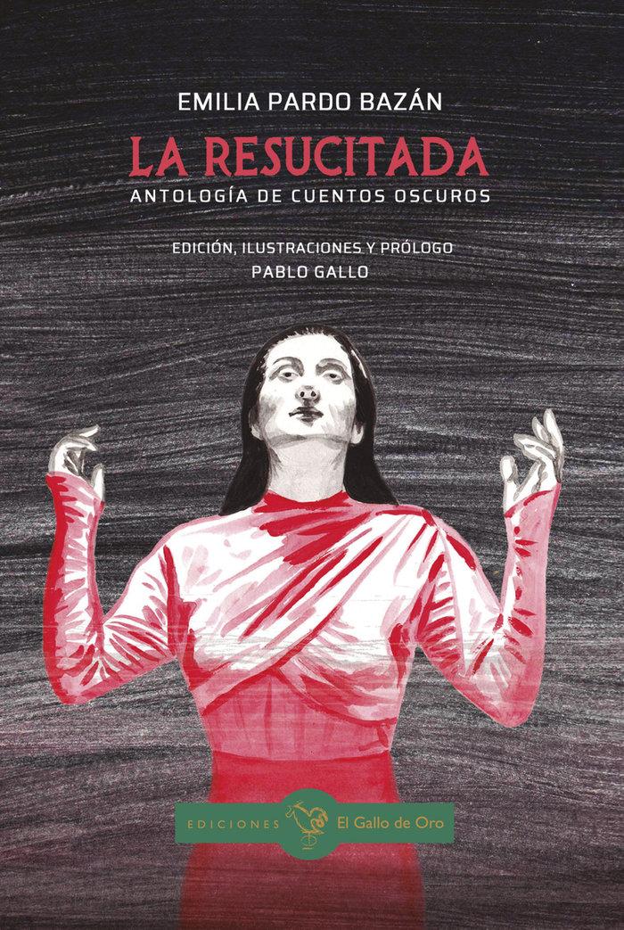 Resucitada,la antologia de cuentos oscuros