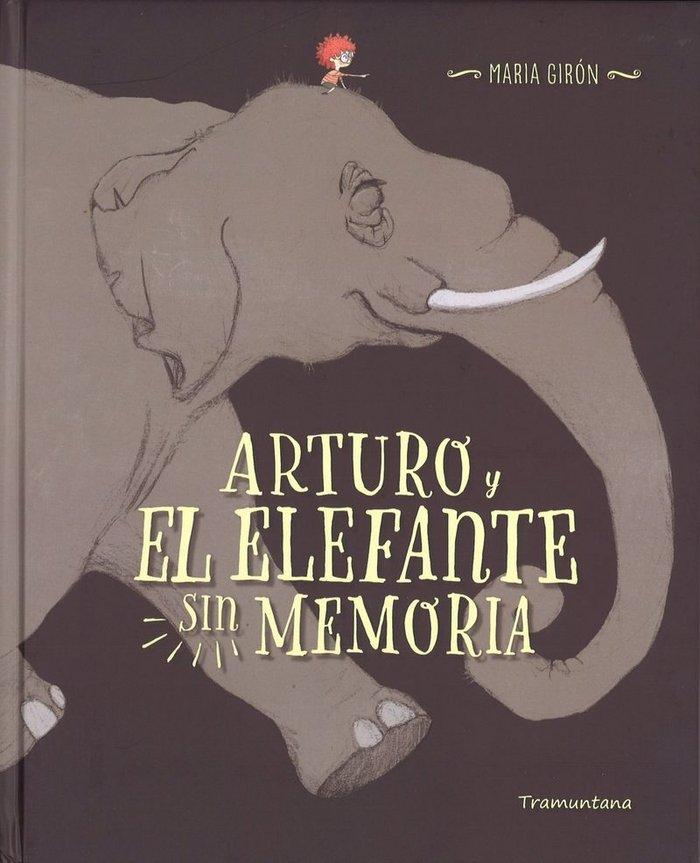 Pequeño arturo y el elefante sin memoria,el