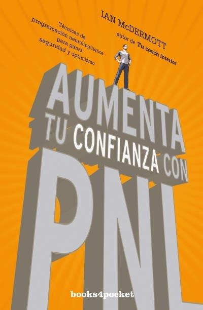 Aumenta tu confianza con pnl b4p